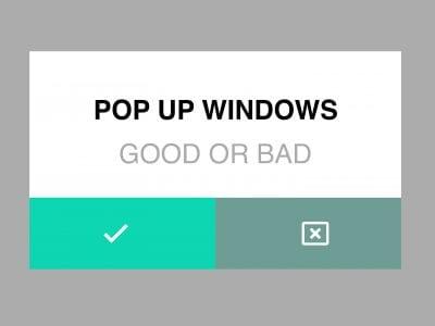 pop-up windows good or bad